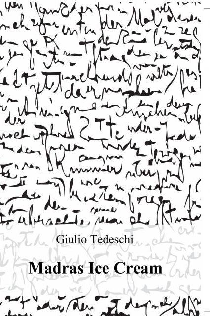 Madras Ice Cream: la Poesia Rock'n'Roll di Giulio Tedeschi
