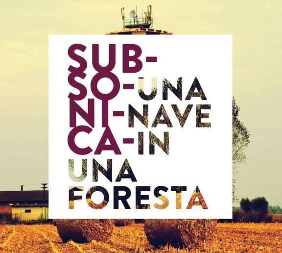 copertina Subsonica nave in una foresta - navi in una foresta