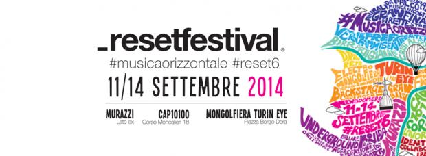 _resetfestival 2014: musica orizzontale in giro per Torino