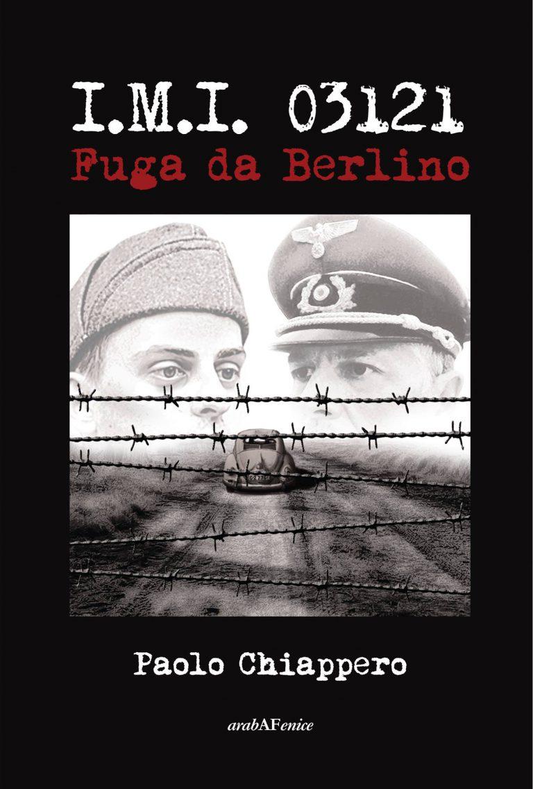 Fuga da Berlino di Paolo Chiappero