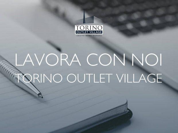 opportunità di lavoro Outlet Village Torino