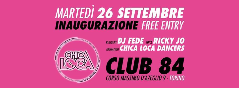 Inaugurazione Chica Loca Club84